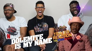 Dolemite Is My Name Trailer Reaction