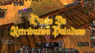 World of Warcraft Swifty Duels Vs Ret Paladins WoW