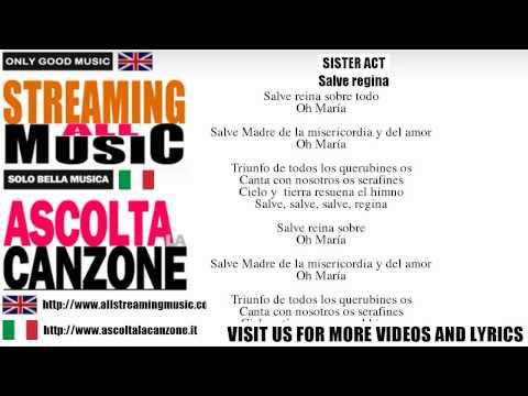 Sister Act - Salve regina (Lyrics / Testo)