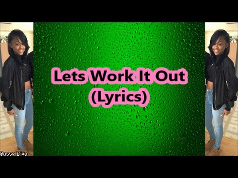 ann marie lets work it out lyrics youtube. Black Bedroom Furniture Sets. Home Design Ideas