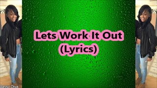 ann marie lets work it out lyrics