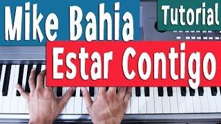 Piano Tutorial [Acordes] - Mike Bahia - Estar Contigo - By Juan Diego Arenas