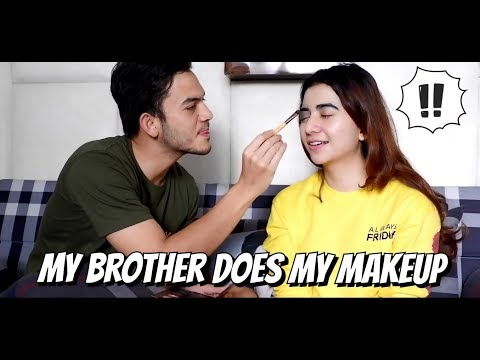 MY BROTHER DOES MY MAKEUP (DIDANDANIN RIZKY NAZAR)