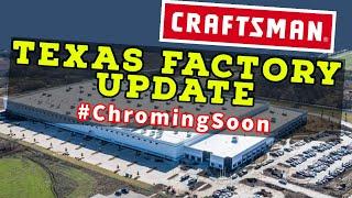 New Craftsman Texas Factory Updates! (#ChromingSoon #MadeInUSA*)