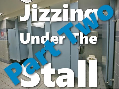 Jizzing Under The Bathroom Stall Prank Part Two Youtube