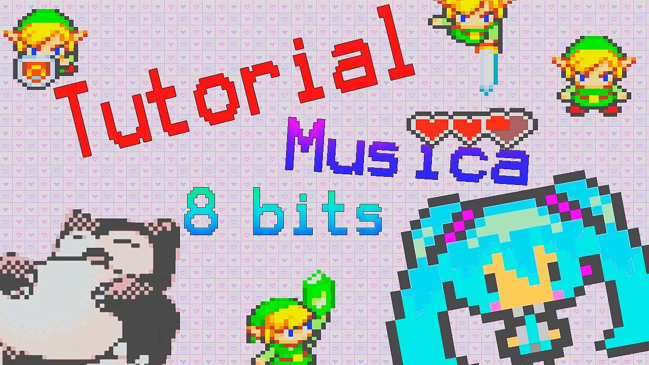 Tutorial: Musica 8 Bits ¿Como hacer musica en 8 bits? + Programa :D ~TutozOtakus