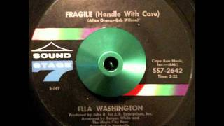 "Ella Washington ~ ""Fragile (Handle With Care)"""