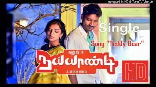 Teddy Bear Single Song From Naiyaandi