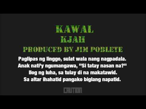 KJAH - Kawal (Lyric Video) Prod. by Jim P.