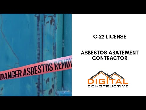 c-22-asbestos-license!-what-asbestos-abatement-contractors-must-know-before-applying-to-the-cslb!
