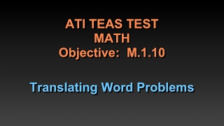TEAS Math Tutorial - Translating Word Problems