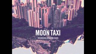 Moon Taxi - Suspicious