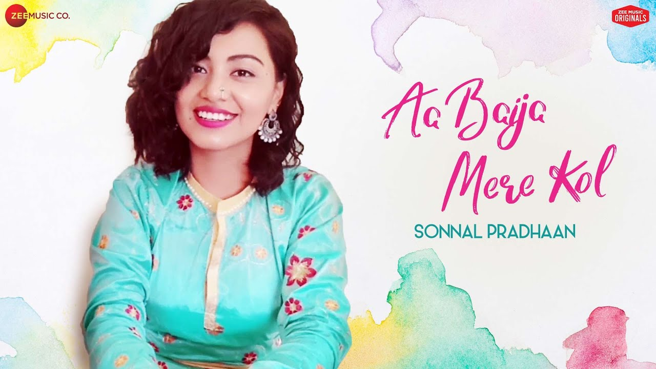 Aa Baija Mere Kol - Sonnal Pradhaan | Aditya Dev  | Zee Music Originals