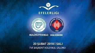 2017-2018 / Efeler Ligi 21. Hafta / Maliye Piyango 2 - 3 Halkbank