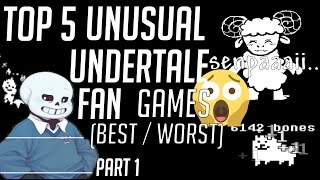 😱 Top 5 Unusual Undertale Fan Made Games
