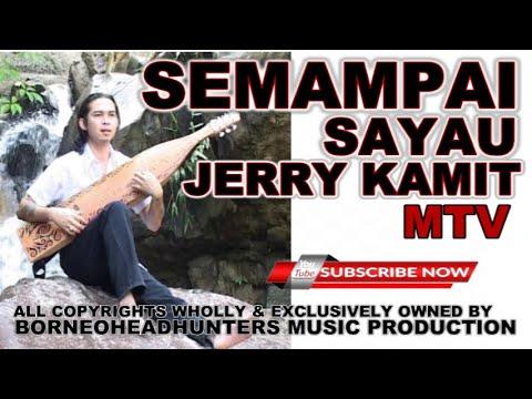 Jerry Kamit-Semampai Sayau ( BHMP)