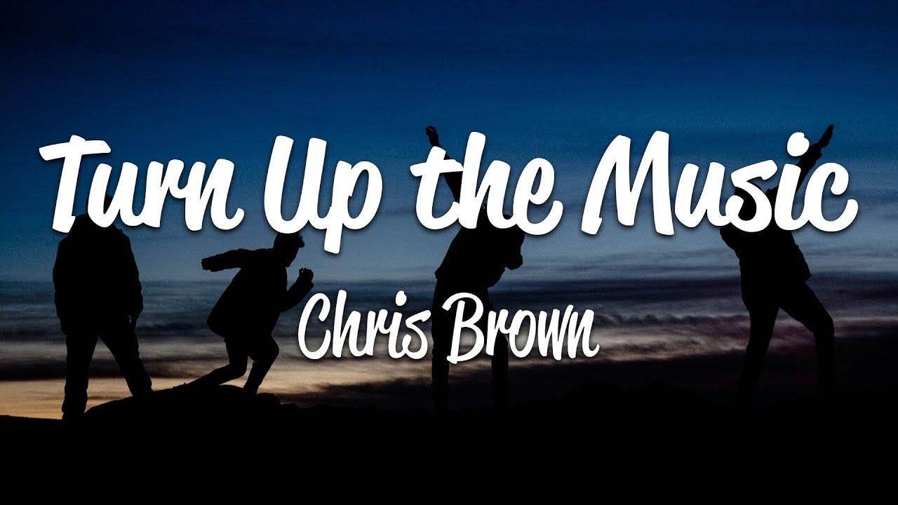 Download Chris Brown - Turn Up the Music (Lyrics)