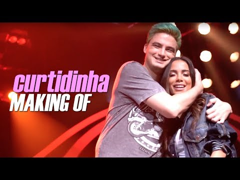 CURTIDINHA - MAKING OF ft. Anitta