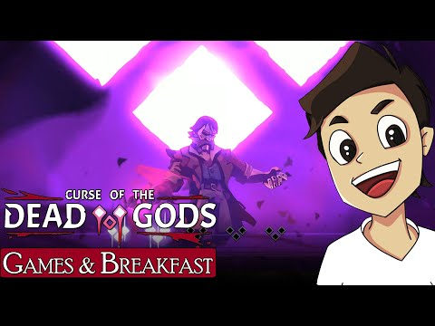 Curse of the Dead Gods | Roguelike Corruption [Games & Breakfast] |