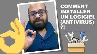 Comment Télécharger & Installer un Logiciel (Antivirus) ?!