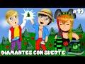 DIAMANTES CON SUERTE - LOS ILUMINADOS #19 SERIE DE MODS - Con Nia y Pancri