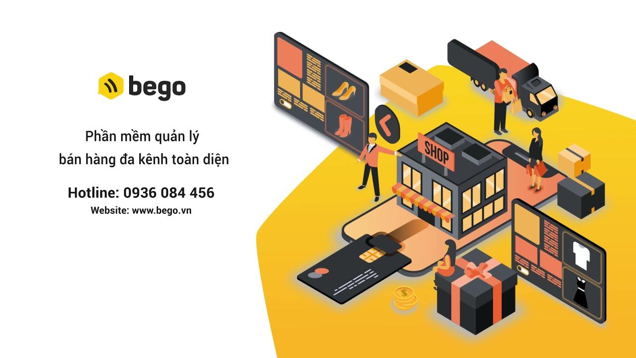 Bego - Phần mềm Quản lý bán hàng đa kênh - LightXanh