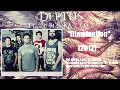 DEPTHS - Illumination (New Song!) [HD] 2012