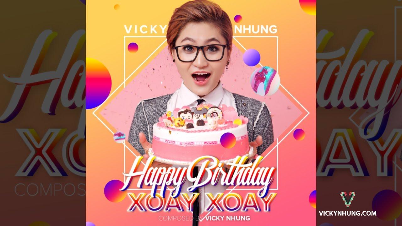 Happy Birthday Xoay Xoay (Audio Official)