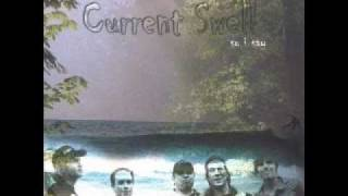Current Swell - Working Man