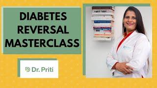 Diabetes Reversal Masterclass by Dr. Priti Nanda Sibal screenshot 3