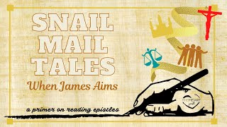 When James Aims   Snail Mail Tales, Ep. 2   Ethan Hardin   theHeart Boone Youth