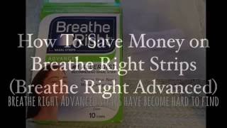 How to Save Money/Reuse Breathe Right Advanced Strips