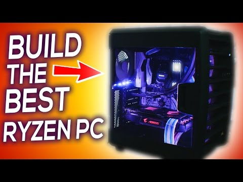 Build the BEST Ryzen Workstation & Gaming PC in 2017! The Tech YES City how to!