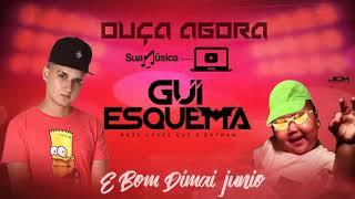 Video GUI ESQUEMA - É BOM DIMAI JUNIO - MÚSICA NOVA ABRIL 2K18 download MP3, 3GP, MP4, WEBM, AVI, FLV Juli 2018