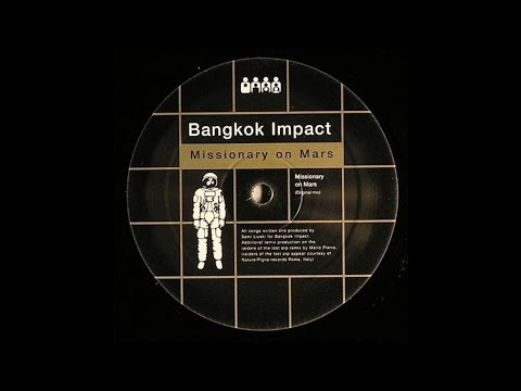 bangkok-impact---missionary-on-mars-(red-planet-version-pitched-down-to-120-bpm)