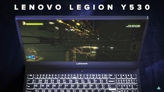 Lenovo Legion Y530 hands on REVIEW w/ GAMING & BENCHMARKS