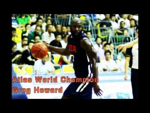 Atlas World Tournament Highlights Greg Howard