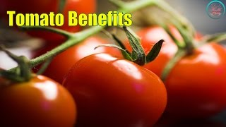 Tomato Benefits that You Should Know