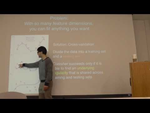 Intro. to fMRI - Wk4, Class2, Pt.2: Pattern classifiers, generalisation and over-fitting