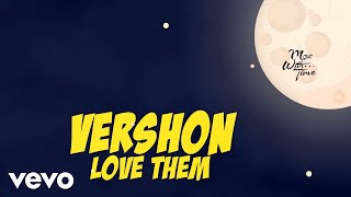 Vershon - Love Them (All My Friends) (Lyric Video)