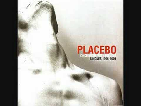 PLACEBO 36 DEGREES (DEMO) RARE