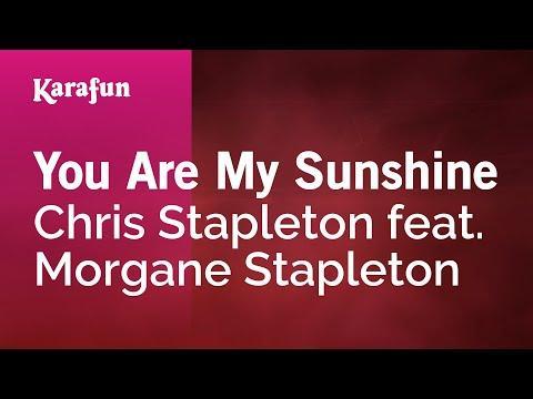 Karaoke You Are My Sunshine - Chris Stapleton *