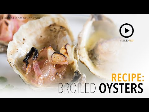 How To Broil Oysters    Fulton Fish Market