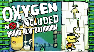 BRAND NEW BATHROOM! - Oxygen Not Included Gameplay - Oxygen Not Included Alpha Part 3