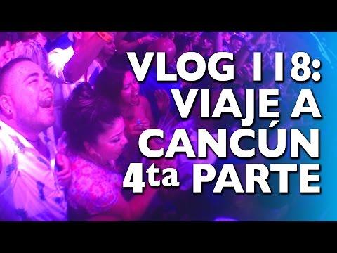 VLOG 118: VIAJE A CANCÚN CUARTA PARTE | COCO BONGO