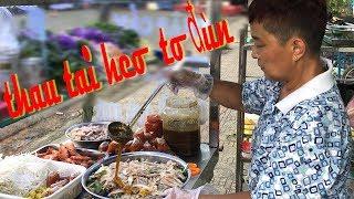 """Hết hồn thau gỏi Thái Ty Mi khổng lồ, đầy Topping ăn """"lòi bản họng"""""""