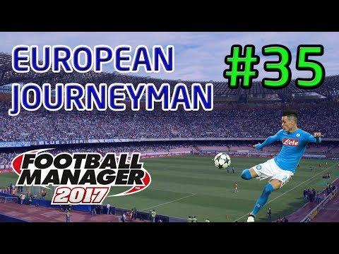 FM17 European Journeyman: Napoli - Episode 35: Battle For The Top Four!