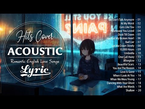 New English Acoustic Cover Songs With Lyrics - Most Popular Acoustic Guitar Cover Greatest Hits 2021