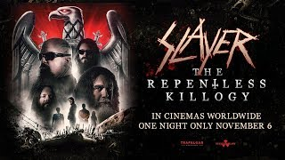SLAYER - The Repentless Killogy In Theaters November 6, 2019