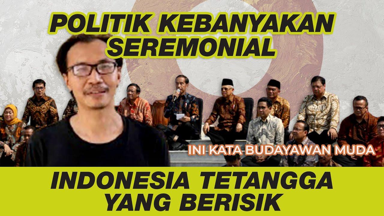 Politik Upacara Ala Indonesia Ft. Faisal Kamandobat (Budayawan) - Kabar Politik #66